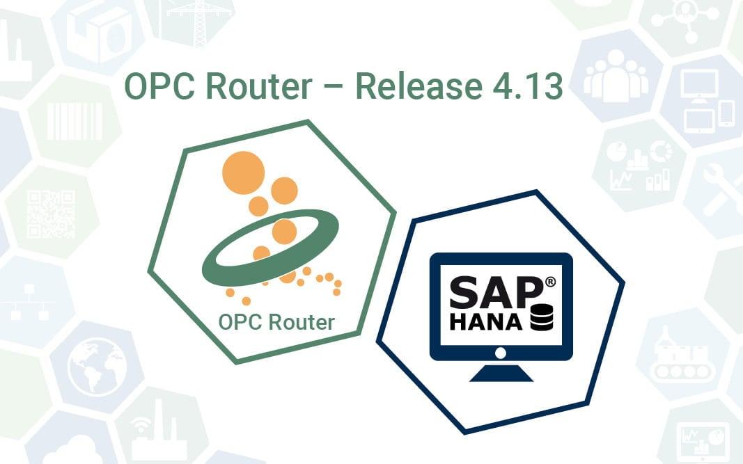 OPC Router Release 4.13 mit SAP HANA Datenbank Plug-in